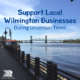 Support Local Wilmington Businesses
